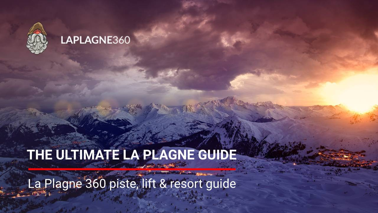 La Plagne piste guide and run, lift, resort information for your next ski or snowboard holiday